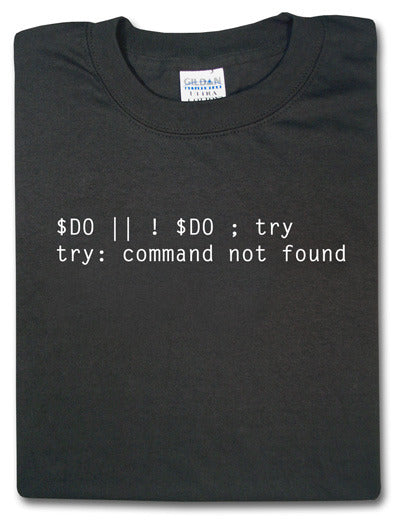 Tshirt– Is Do Code Trycomputer Yoda Not; There No Or Tshirtnow Nn0w8mvOy