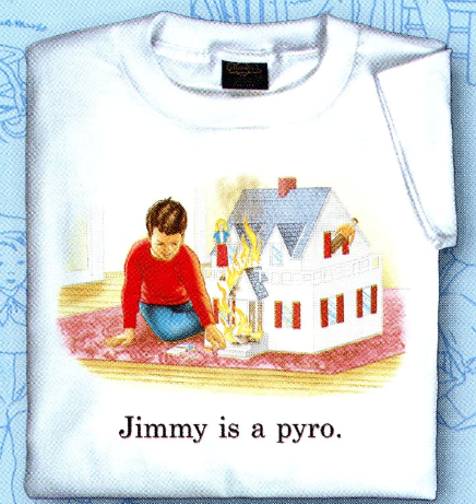 Childhood Jimmy is a Pyro Adult White - TshirtNow.net - 1