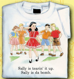 Childhood Sally is Tearin it Up, Sally is Da Bomb Adult White Tshirt - TshirtNow.net - 1