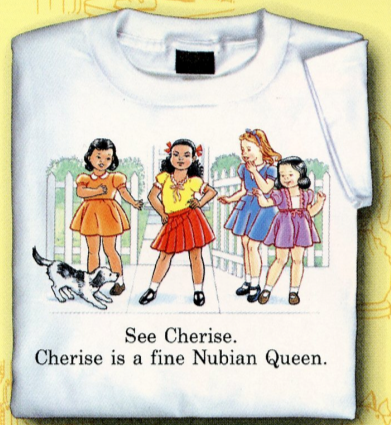 Childhood See Cherise. Cherise is a Fine Nubian Queen White Tshirt