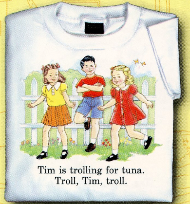 Childhood Tim is Trolling For Tuna. Troll, Tim, Troll. White Tshirt