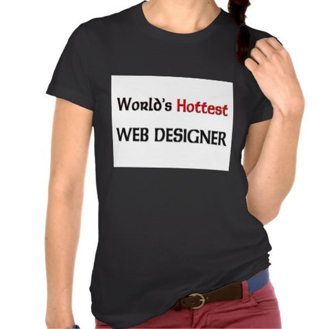 World's Hottest Web Designer Black Print Tshirt