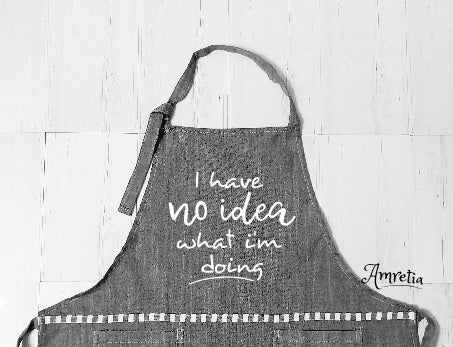 Funny Apron, Cooking Apron, I Have No Idea What I'm Doing Apron, Baking Apron, Chef Apron, Kitchen Apron, BBQ Apron, Grilling Gift