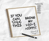 If You Can Read This Svg, Bring My Mom A Coffee Svg, Quotes For Socks Svg, Sock Quotes Svg