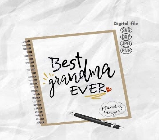 Best Grandma Ever Svg, Mother Day Svg, Grandma Svg