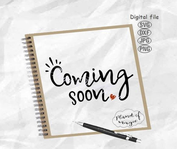 Coming Soon Svg, Baby Svg,Pregnancy Svg, Maternity Svg