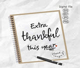 Extra Thankful This Year Svg, Thanksgiving Svg, Thankful Svg, Baby Svg, Pregnancy Svg, Maternity Svg