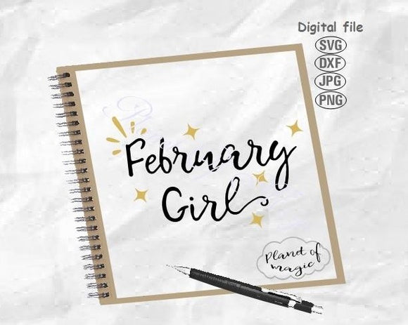 February Birthday Svg, February Girl Svg, Birthday Girl Svg, February Svg, Birthday Shirt Svg,  February Queen Svg