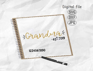 Grandma Est Svg, Grandma Svg, Grandmother Svg