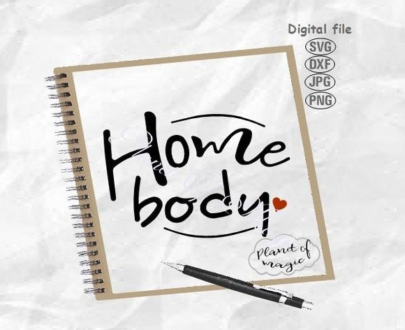 Home Body Svg, Stay Home Svg, Introvert Svg, Anti Social Svg, Mom Life Svg
