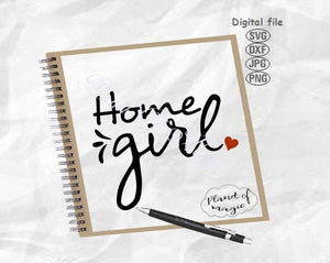 Home Girl Svg, Mom Life Svg, Introvert Svg, Home Life Svg