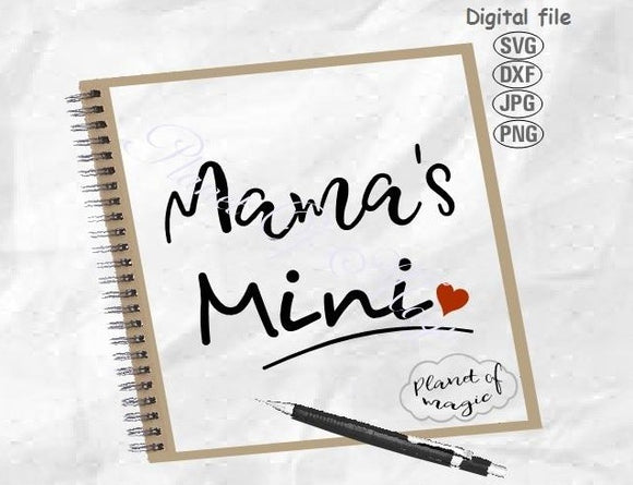 Mama's Mini Svg, Baby Svg, Baby Quote Svg, New Baby Svg, Mini Baby Svg, Mama's Girl Svg, Mama's Boy Svg, Newborn Svg