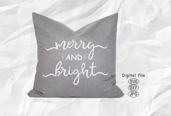 Merry And Bright Svg, Christmas Svg, Christmas Cut File, Holiday Svg