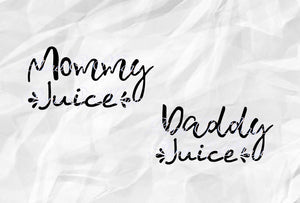 Mommy Juice Svg, Daddy Juice Svg, Wine Svg, Wine Saying Svg