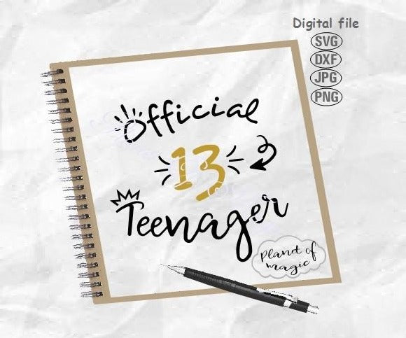 13th Birthday Svg, Official Teenager Svg, Thirteen Svg, Teen Svg