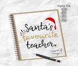 Santa Teacher Svg, Santa's Favourite Teacher Svg, Teacher Svg