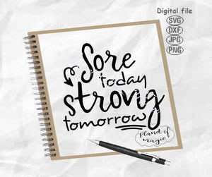 Sore Today Strong Tomorrow Svg, Workout Svg, Gym Svg