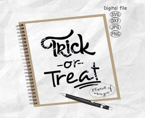 Trick Or Treat Svg, Halloween Svg, Halloween Cut File, Trick Or Treat Sign