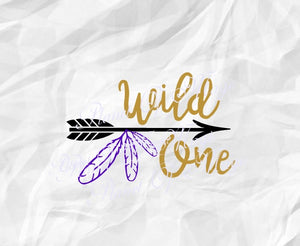 Wild One Svg, Arrow One SVg, Feather One Svg, One Svg, 1st Birthday Svg, I Am One SVG File, I Am 1 SVG,, Wild Dxf, One Cricut