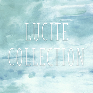 LUCITE COLLECTION