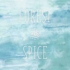 FOREST AND SPICE