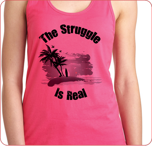 The Struggle is Real Clothing Women's Racerback Tank Pink