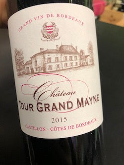 Château Tour Grand Mayne Castillon Cotes de Bordeaux, Bordeaux, France 2015