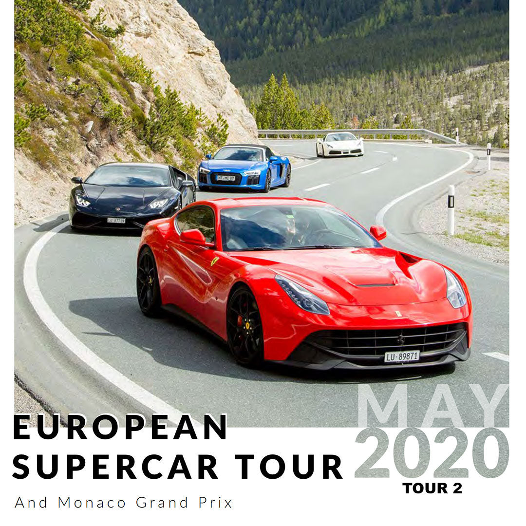 Ultimate Driving Tours: European Supercar Tour + Monaco Grand Prix (Tour Two: 22 May - 31 May 2020)