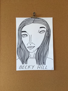 Badly Drawn Becky Hill - Original Drawing - A3.