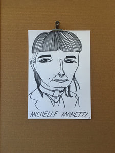 Badly Drawn Michelle Manetti - Original Drawing - A3.