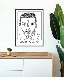 Badly Drawn Adam Sandler  - Poster - BUY 2 GET 3RD FREE ON ALL PRINTS