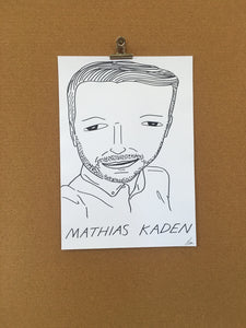 Badly Drawn Mathias Kaden - Original Drawing - A3.
