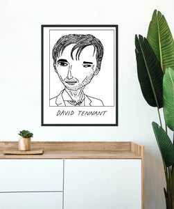 Badly Drawn David Tennant - Poster - BUY 2 GET 3RD FREE ON ALL PRINTS