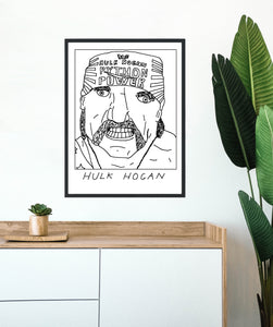 Badly Drawn Hulk Hogan - Poster - BUY 2 GET 3RD FREE ON ALL PRINTS