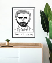 Badly Drawn Jake Gyllenhall - Poster - BUY 2 GET 3RD FREE ON ALL PRINTS