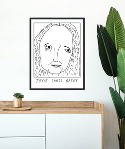 Badly Drawn  Joyce Carol Oates - Poster - BUY 2 GET 3RD FREE ON ALL PRINTS
