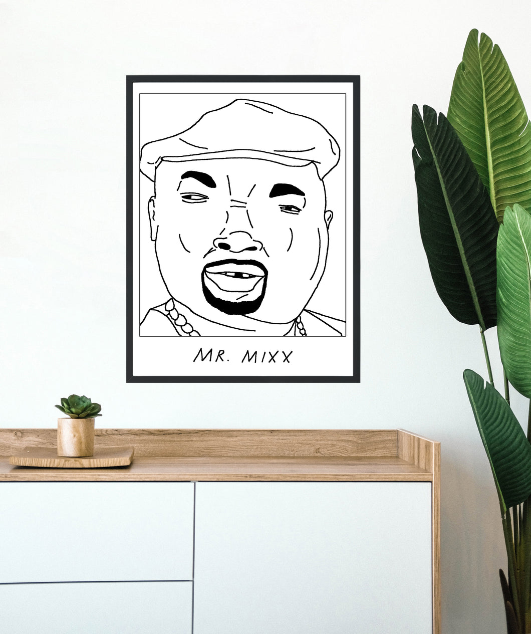 Badly Drawn Mr Mixx - Poster - BUY 2 GET 3RD FREE ON ALL PRINTS