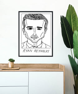 Badly Drawn Ryan Reynolds - Poster - BUY 2 GET 3RD FREE ON ALL PRINTS