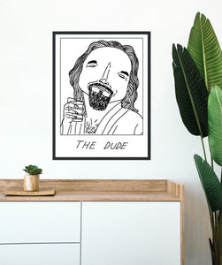 Badly Drawn The Dude - Poster - BUY 2 GET 3RD FREE ON ALL PRINTS