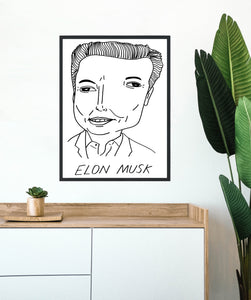 Badly Drawn Elon Musk - Poster - BUY 2 GET 3RD FREE ON ALL PRINTS