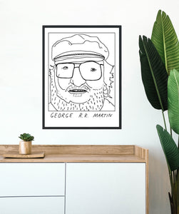 Badly Drawn George R.R. Martin - Poster - BUY 2 GET 3RD FREE ON ALL PRINTS