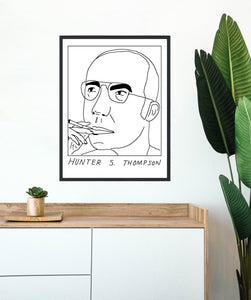 Badly Drawn Hunter S. Thompson - Poster - BUY 2 GET 3RD FREE ON ALL PRINTS