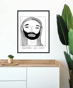 Badly Drawn Jonathan Van Ness - Poster - BUY 2 GET 3RD FREE ON ALL PRINTS