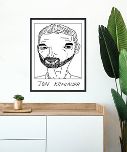 Badly Drawn  Jon Krakauer - Poster - BUY 2 GET 3RD FREE ON ALL PRINTS