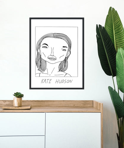 Badly Drawn Kate Hudson - Poster - BUY 2 GET 3RD FREE ON ALL PRINTS