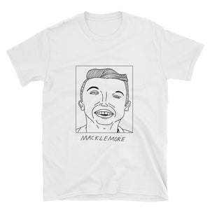 Badly Drawn Macklemore - Unisex T-Shirt