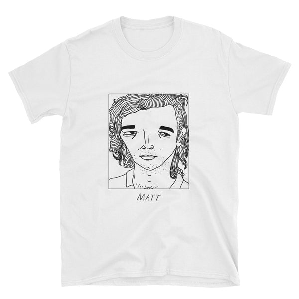 Badly Drawn Matt Healy - Unisex T-Shirt