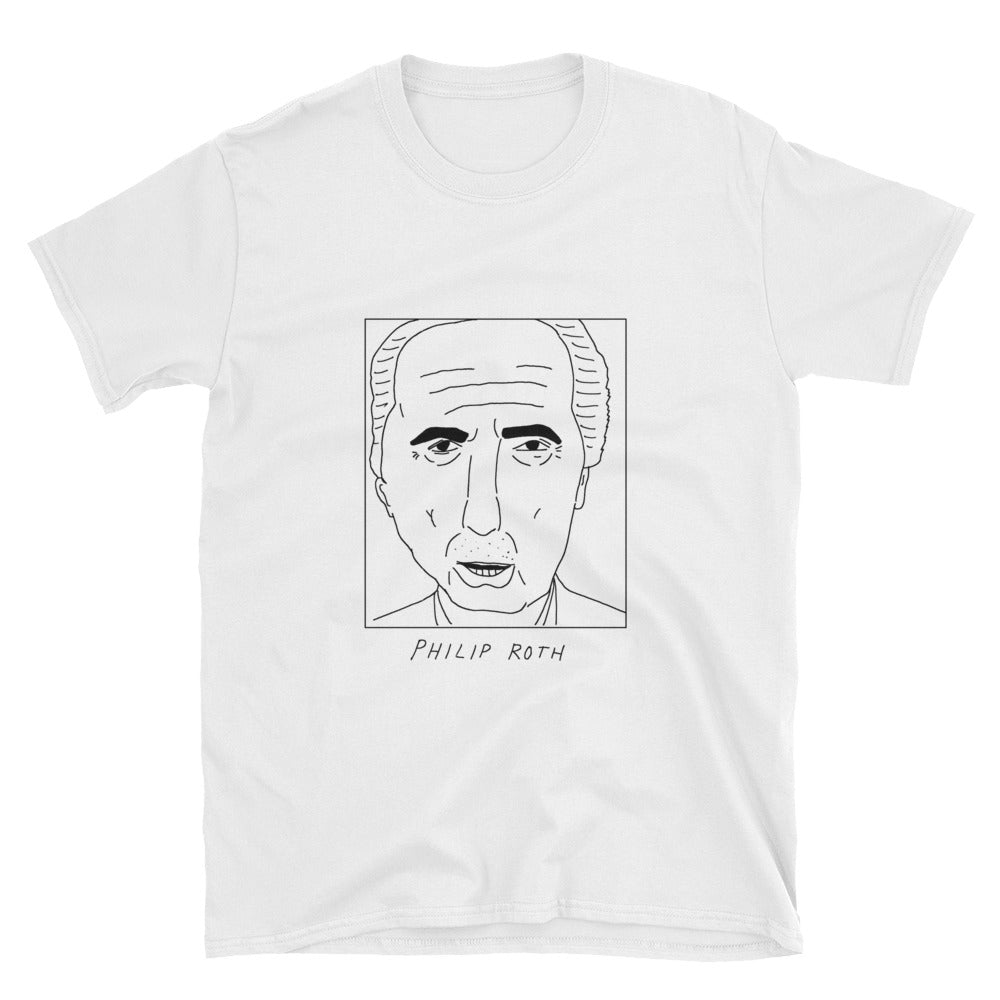 Badly Drawn Philip Roth - Unisex T-Shirt