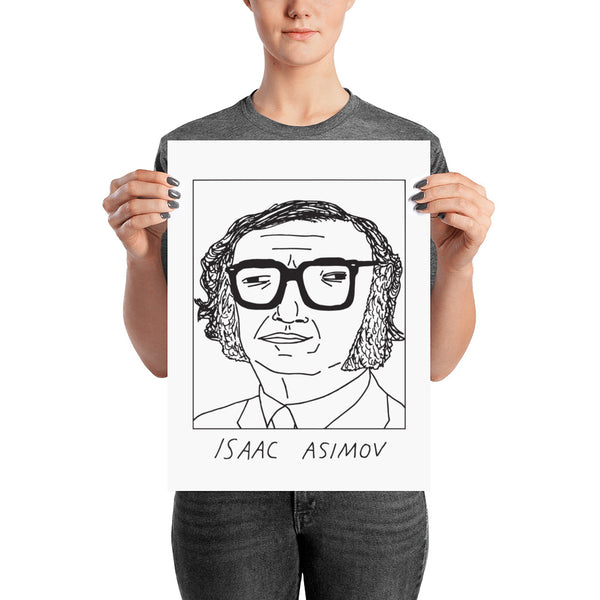 Badly Drawn Isaac Asimov - Poster