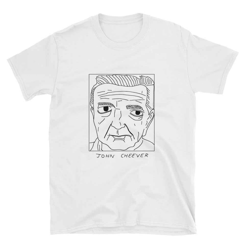 Badly Drawn John Cheever - Unisex T-Shirt